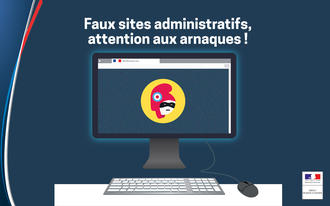 Faux sites administratifs, attention aux arnaques !